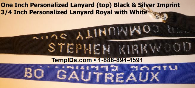 Personalized lanyards one inch and 3/4